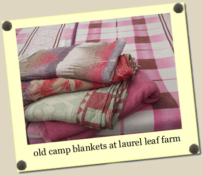 old camp blankets at Laurel Leaf Farm