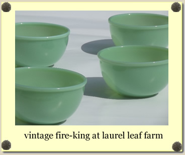 vintage Fire-King at Laurel Leaf Farm