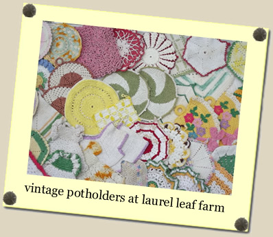 vintage potholders at Laurel Leaf Farm