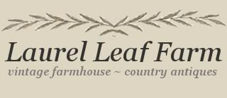 Laurel Leaf Farm - country antiques and vintage