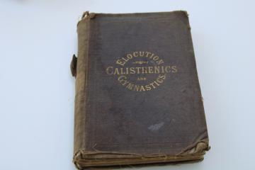1860s antique book health exercise calistenics gymnastics for proper elocution public speaking