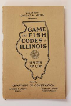 1940s vintage Fish & Game Codes of Illinois, fishermen hunters sportsman's guide book