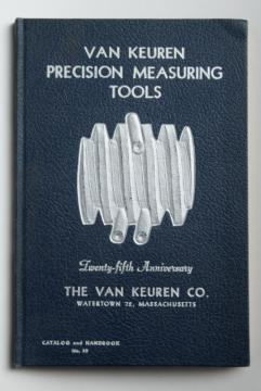 1940s vintage Van Keuren industrial catalog, machinist's precision measuring tools