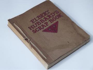 20s vintage Roycroft arts and crafts edition Elbert Hubbard's Scrap Book