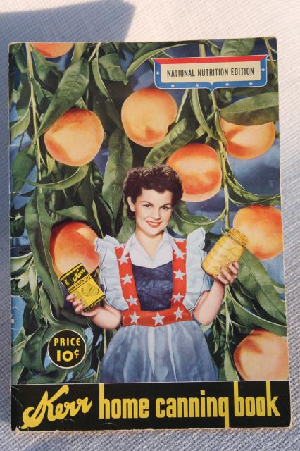 40s WWII vintage Kerr home canning cookbook w/ great graphics, recipes for pickles & jelly