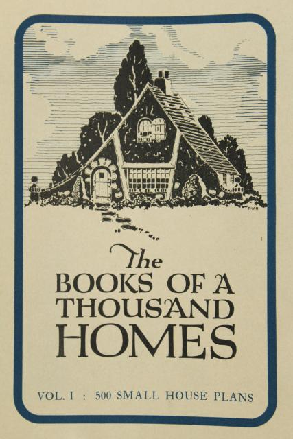 500 Small House Design Plans Vintage Early 1900s 20s 30s Book Of Tiny Houses Cottages