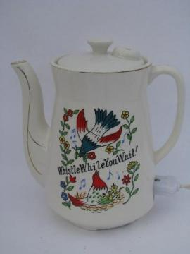 50s vintage electric coffee / tea pot, Whistle While You Wait painted china