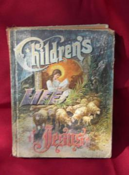 Children's Life of Jesus antique vintage religious book w/litho cover