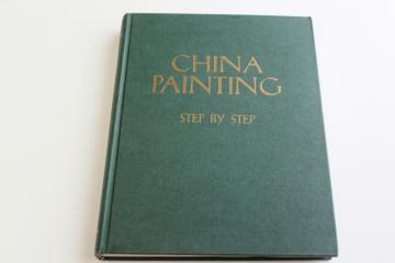 China Painting Step by Step instructions & diagrams, 1962 how to book