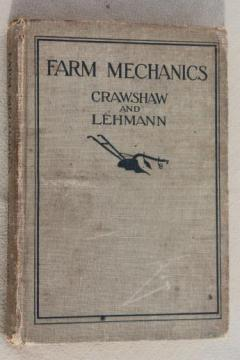 Farm Mechanics, vintage 1922 farming textbook, tools, blacksmithing, equipment