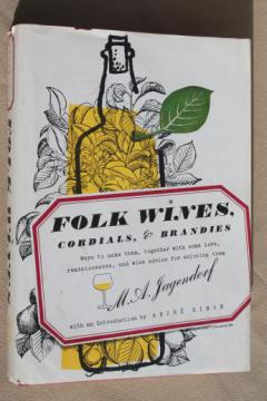 Folk Wines book of home winemaking, wine, cordial, brandy recipes & how-to