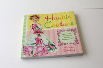 Hankie Couture vintage hanky doll clothes patterns for fashion dolls, dresses made from hankies