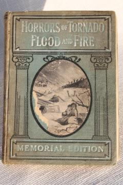 Horrors of Tornado Flood & Fire 1918 vintage book w/ antique line drawing engravings