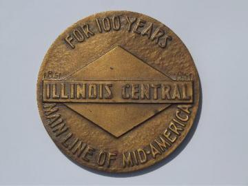 Illinois Central railroad centennial, large vintage bronze 1851-1951