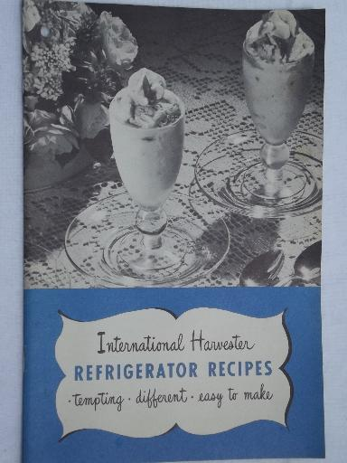 International Harvester refrigerator recipes, vintage 1947 cookbook