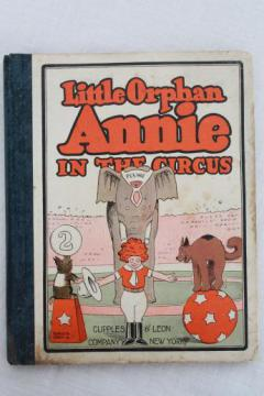 Little Orphan Annie in the Circus, vintage 1920s book of comic strips