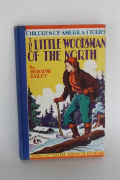 Little Woodsman of the North Minnesota photo illustrated book w/ lumberjack cover art pulp vintage