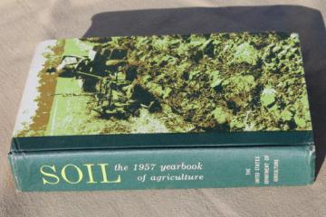 Soil 1957 US Department of Agriculture yearbook, vintage USDA farm year book
