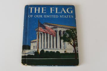 The Flag of Our United States, American flag history little vintage book