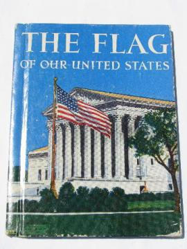 The Flag of Our United States, Rand MaNally American Patriot's book, 1942