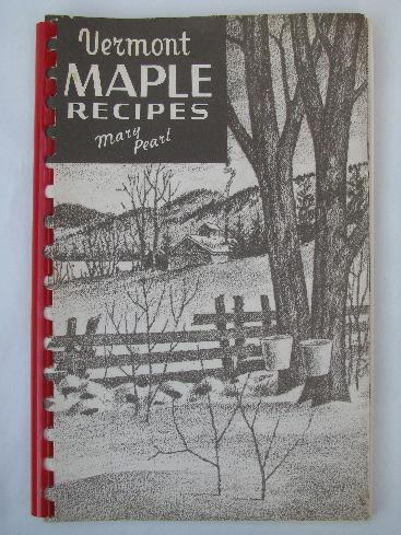 Vermont maple syrup recipes, 1950s vintage cookbook