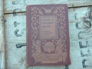 antique 1902 Krag and Johnny Bear Ernest Thompson Seton animal stories