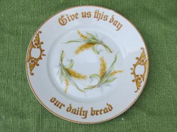 antique Bavaria china motto plate, Give Us This Day Our Daily Bread