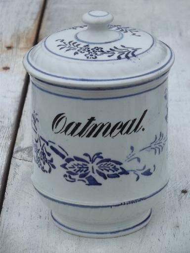antique blue and white china pantry jar canister for Oatmeal, vintage ...