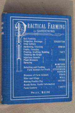 antique farm text book, Practical Farming and Gardening illustrated, dated 1902