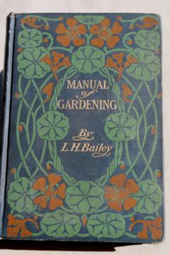 antique garden book, 1910 Manual of Gardening w/ diagrams, engravings, photos