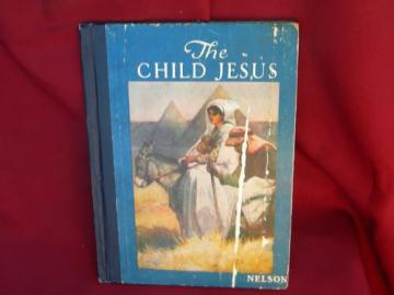 antique vintage The Child's Jesus w/full color litho plates