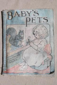 antique vintage cloth book Baby's Pets w/ animal illustrations, Saalfield's muslin book
