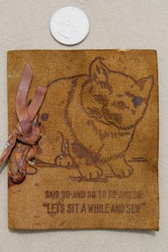 antique vintage leather cover needle book w/ kitten, child's sewing basket tool