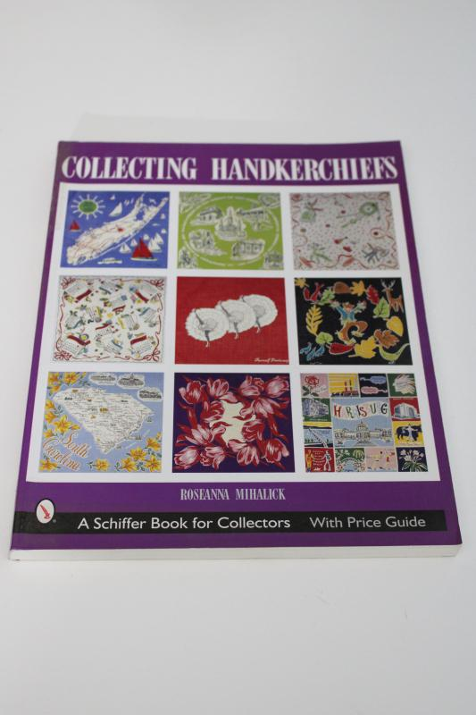 collecting hankies, vintage identification guide color photos out of print reference book