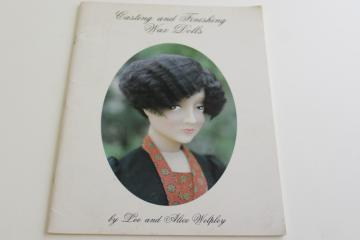 making wax dolls, casting and finishing instruction booklet / vintage catalog