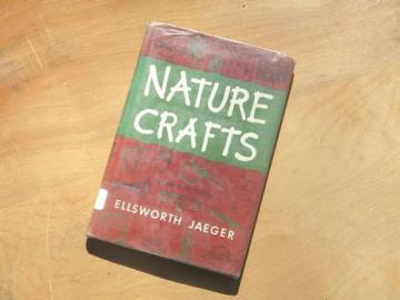 old nature and indian crafts book for scouts and camp, baskets, flint knapping