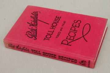 original 1946 Ruth Wakefield's Tried & True Toll House Recipes vintage cookbook