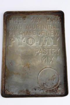 rustic antique baking pan, vintage 49 cent store sign Py-O-My premium bread tray