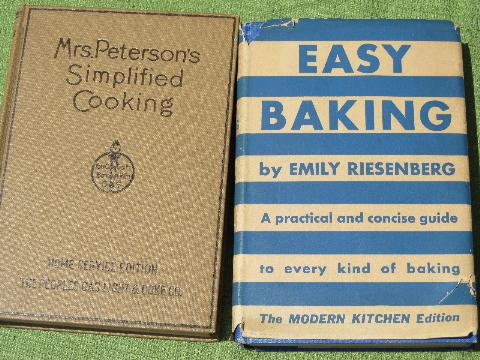 very old cookbooks, Easy Baking, Thousand Ways to Please a Husband etc