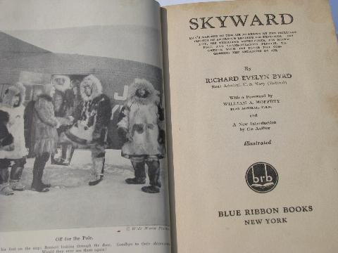 vintage 1928 1st edition of Skyward by Byrd, early avation/trans-atlantic flights/polar exploration w/photos