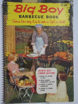 vintage Big Boy Barbecue cook book, barbeque recipes and tips, 1957