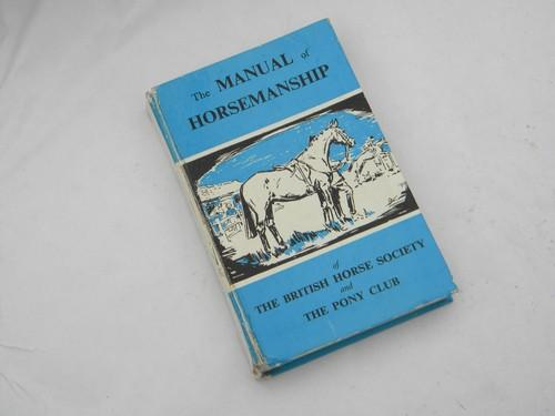 The manual of horsemanship the british horse society and the.