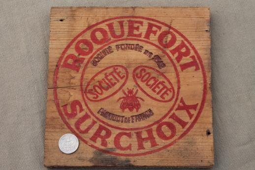 vintage French Roquefort cheese box, wood packing crate sign board