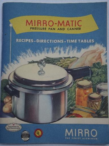 Vintage Mirro Matic Pressure Cooker Users Guide Cookbook And