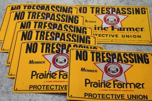 vintage Prairie Farmer signs, weather proof no trespassing sign lot