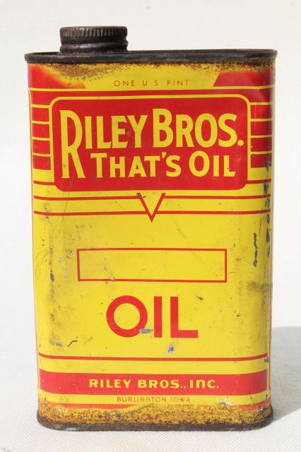 vintage Riley Bros That's Oil can, old advertising tin from garage gas station auto body shop