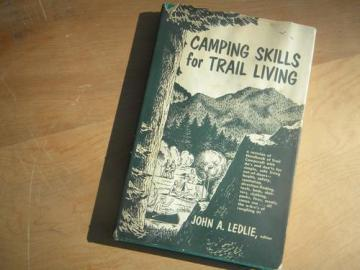 vintage camping skills for trail living, hiking, backpacking canoeing