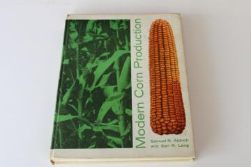 vintage farm agriculture textbook, 1960s Modern Corn Production great cover art