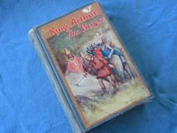 vintage old King Arthur for Boys illustrated w/color litho art cover
